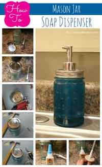 How to Make a Mason Jar Soap Dispenser