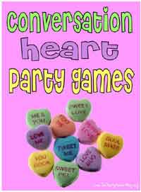 5 Fun Conversation Hearts Valentines Day Party Games